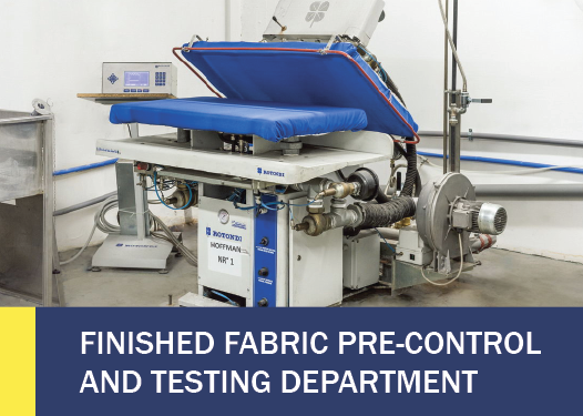 FINISHED FABRIC PRE-CONTROL AND TESTING DEPARTMENT