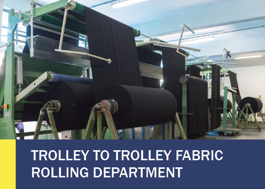TROLLEY TO TROLLEY FABRIC ROLLING DEPARTMENT